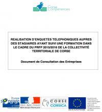 Consultation publique - GIP Corse Compétences : réalisation d'enquêtes téléphoniques auprès des stagiaires ayant suivi une formaiton dans le cadre du PRFP 2015/2016 de la Collectivité territoriale de Corse